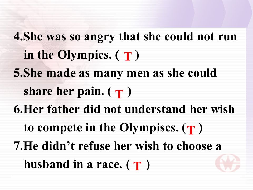 4.She was so angry that she could not run in the Olympics.