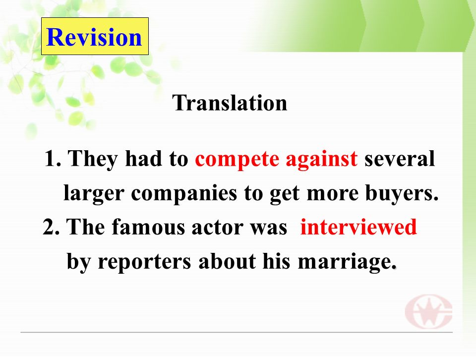 Revision Translation 1. They had to compete against several larger companies to get more buyers.