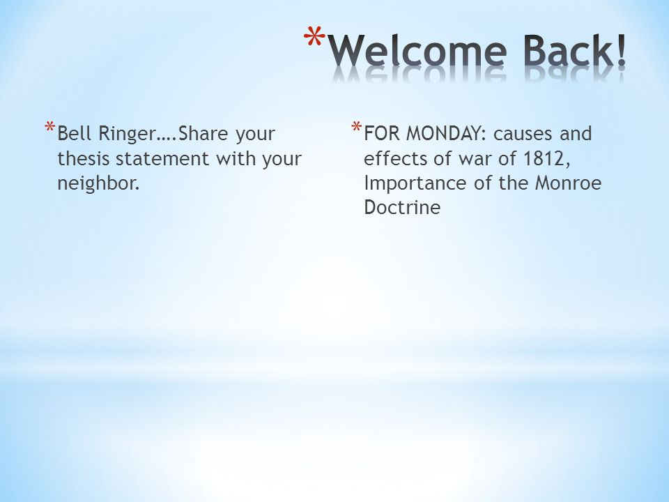 Causes and effects of the war of 1812 essay