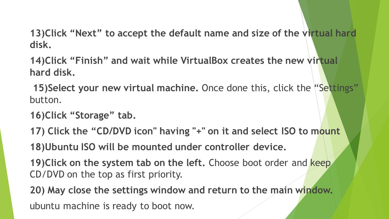 13)Click Next to accept the default name and size of the virtual hard disk.