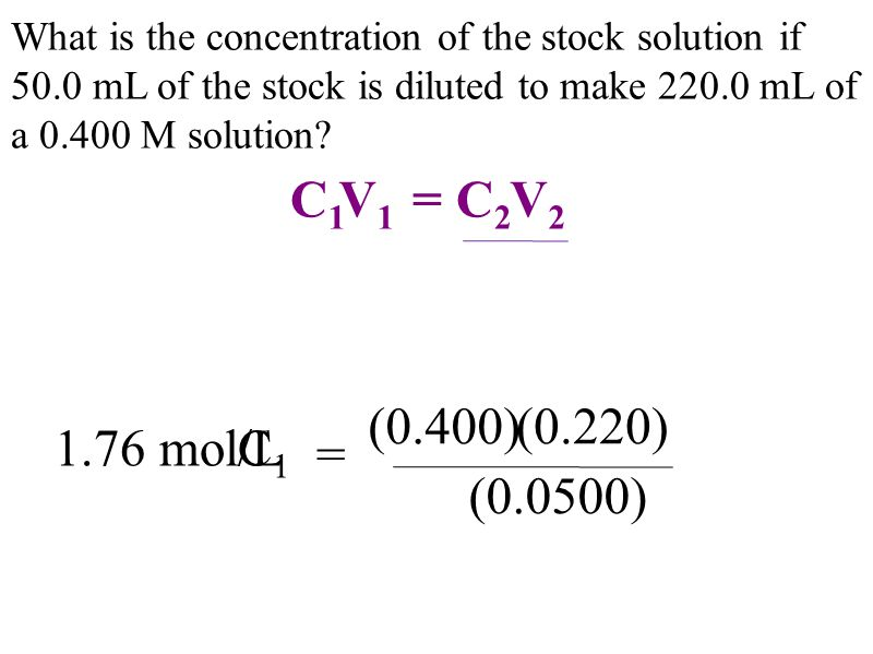 What is the concentration of the stock solution if 50.0 mL of the stock is diluted to make mL of a M solution.