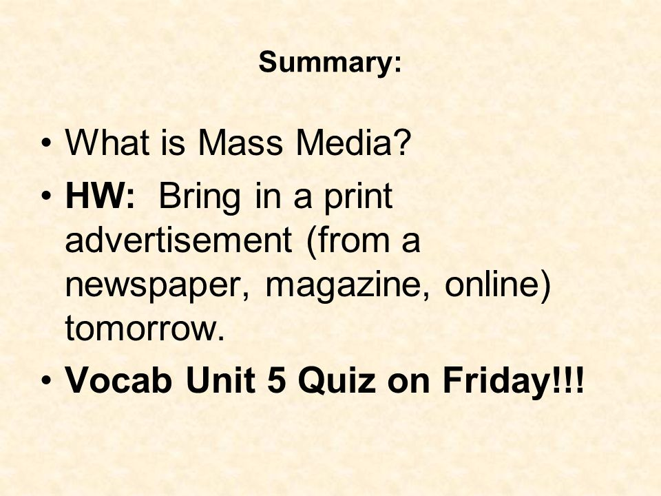 Summary: What is Mass Media.