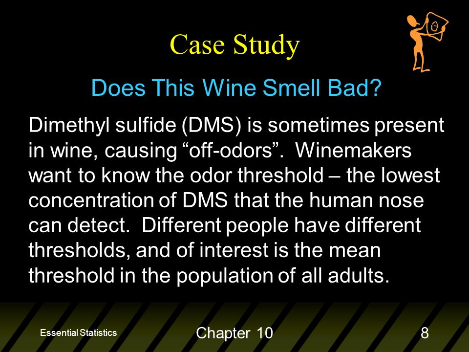 Essential Statistics Chapter 108 Case Study Does This Wine Smell Bad.