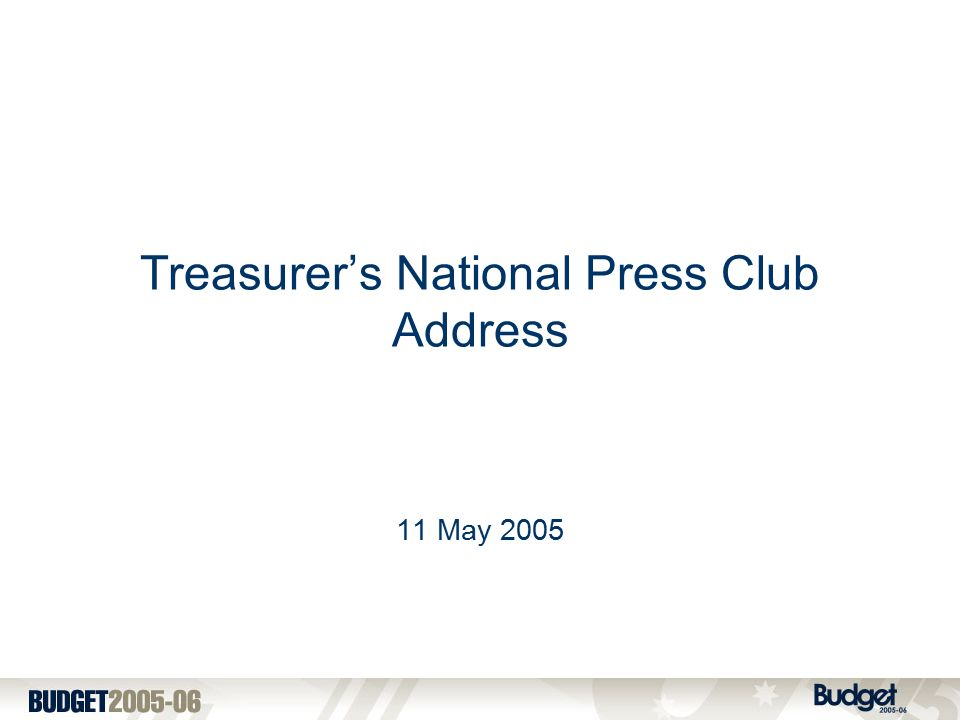 Treasurer's National Press Club Address 11 May 2005