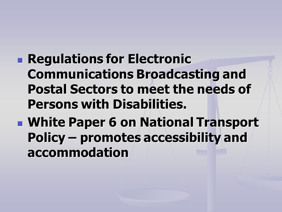 Regulations for Electronic Communications Broadcasting and Postal Sectors to meet the needs of Persons with Disabilities.
