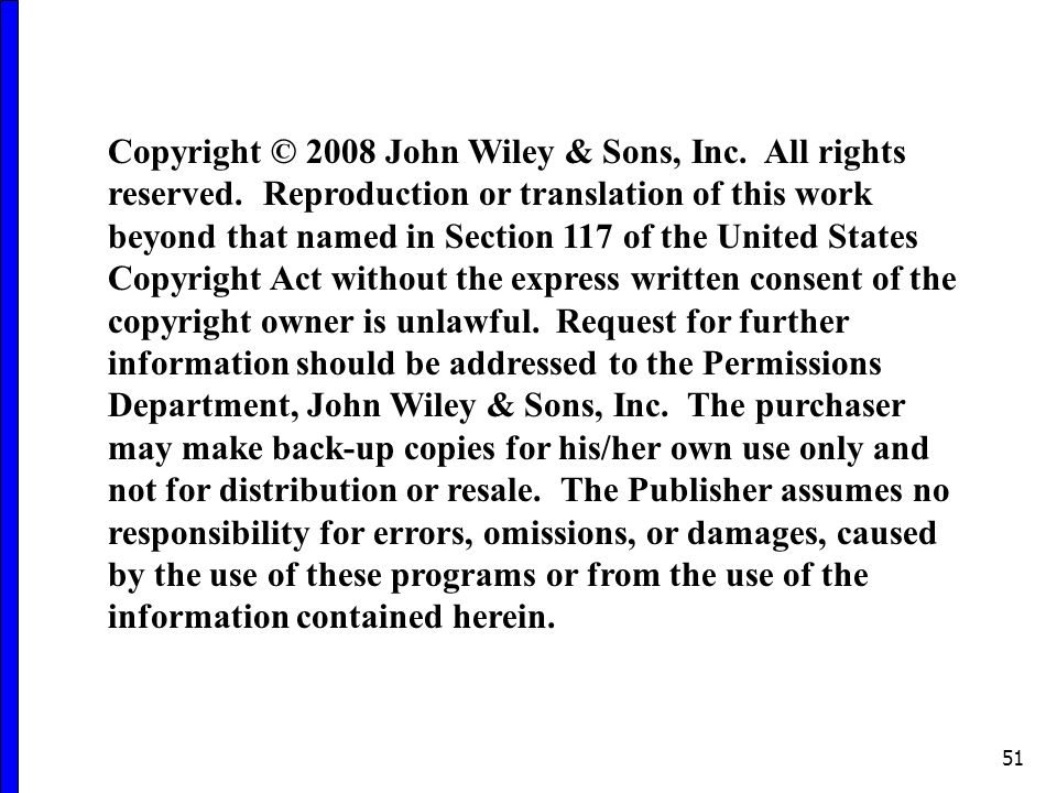 51 Copyright © 2008 John Wiley & Sons, Inc. All rights reserved.