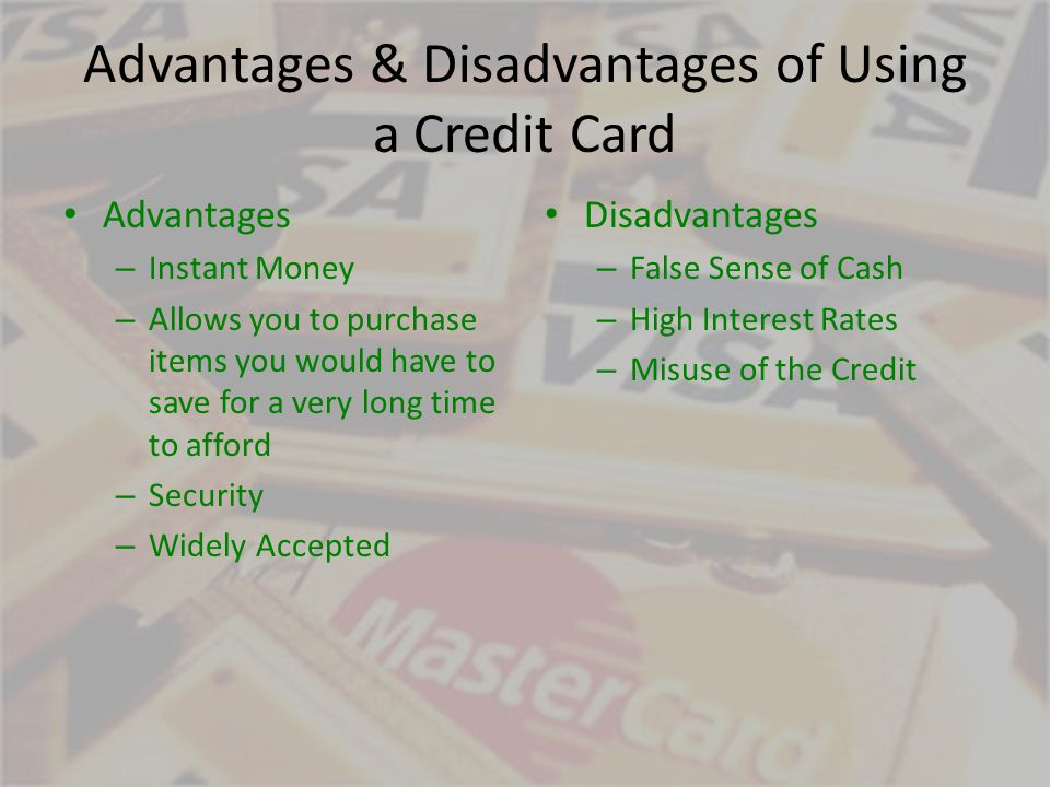 6 Advantages Disadvantages Of Using A Credit Card