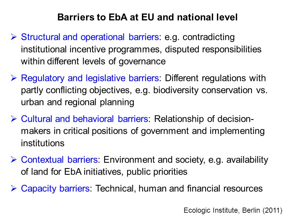  Structural and operational barriers: e.g.