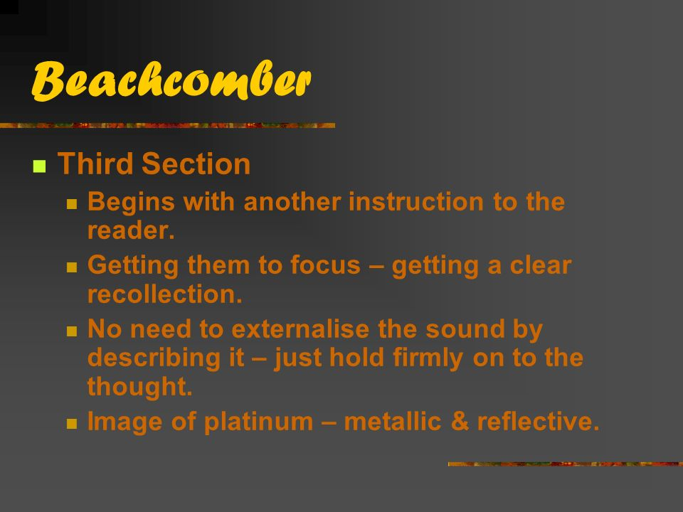 Beachcomber Third Section Begins with another instruction to the reader.