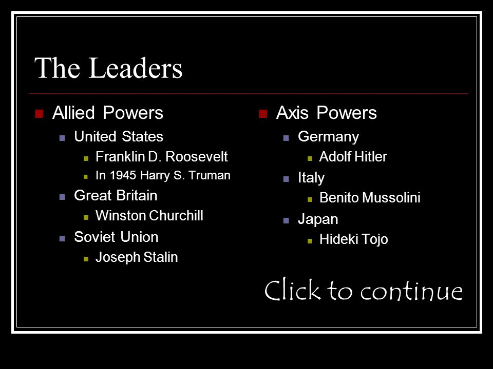 The Leaders Allied Powers United States Franklin D.