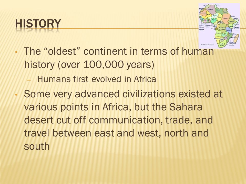 What is the oldest continent?