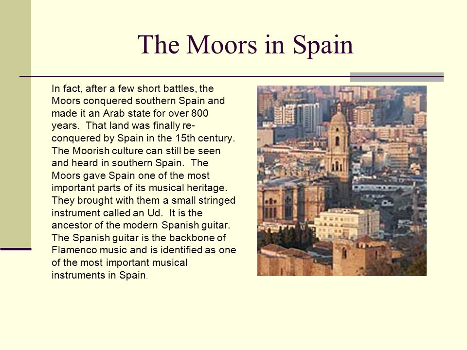 The Moors in Spain In fact, after a few short battles, the Moors conquered southern Spain and made it an Arab state for over 800 years.