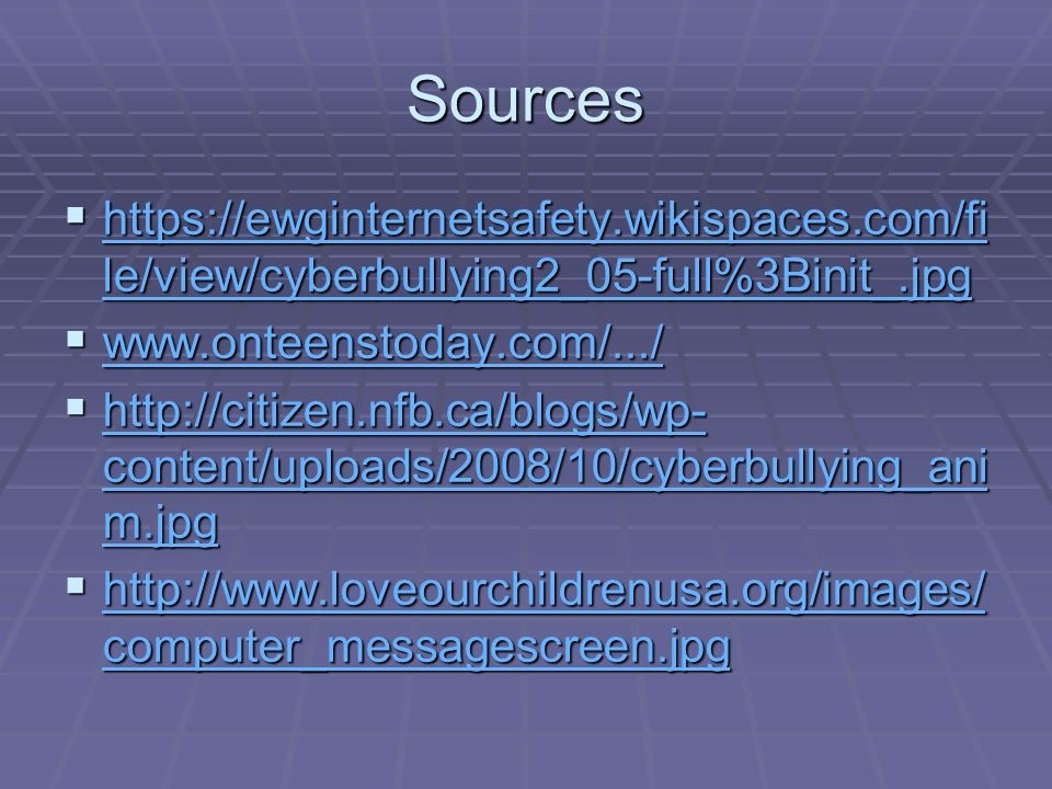 Sources    le/view/cyberbullying2_05-full%3Binit_.jpg   le/view/cyberbullying2_05-full%3Binit_.jpg   le/view/cyberbullying2_05-full%3Binit_.jpg         content/uploads/2008/10/cyberbullying_ani m.jpg   content/uploads/2008/10/cyberbullying_ani m.jpg   content/uploads/2008/10/cyberbullying_ani m.jpg    computer_messagescreen.jpg   computer_messagescreen.jpg   computer_messagescreen.jpg