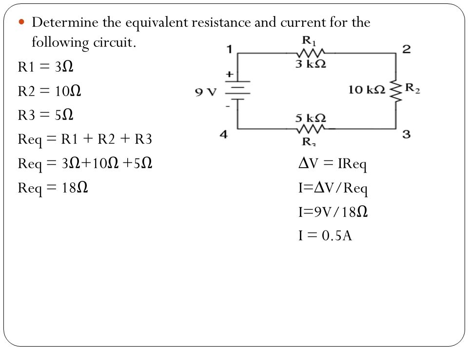 Determine the equivalent resistance and current for the following circuit.