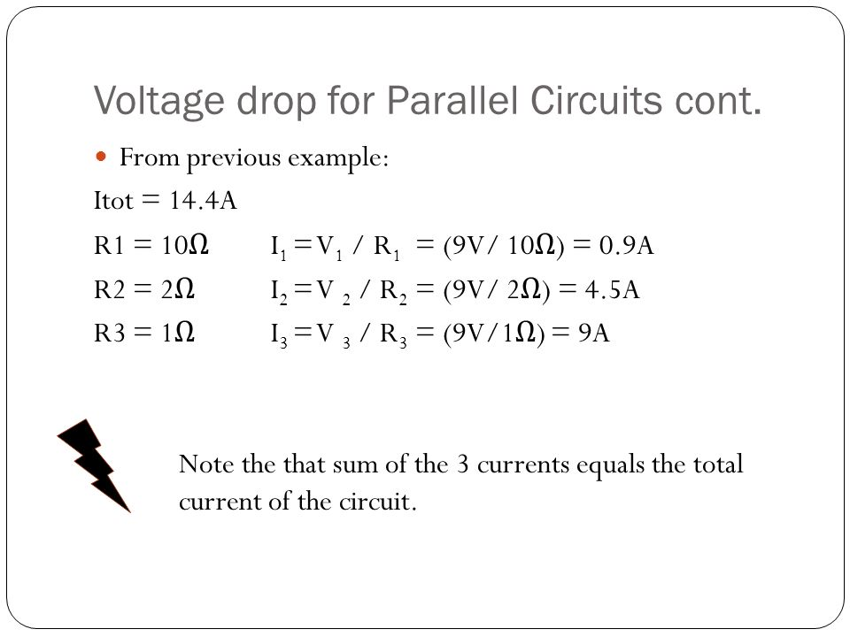 Voltage drop for Parallel Circuits cont.