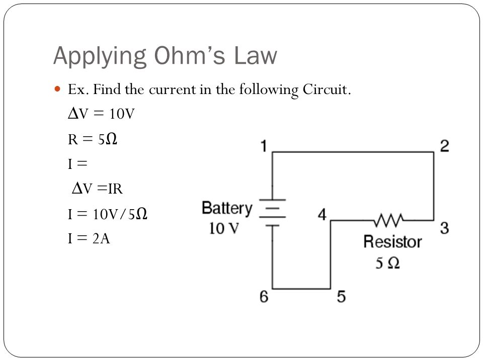 Applying Ohm's Law Ex. Find the current in the following Circuit.