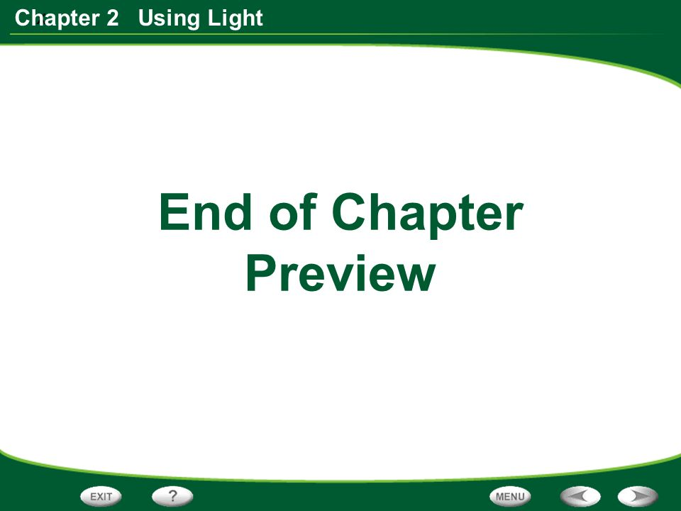x Chapter 2 Using Light End of Chapter Preview