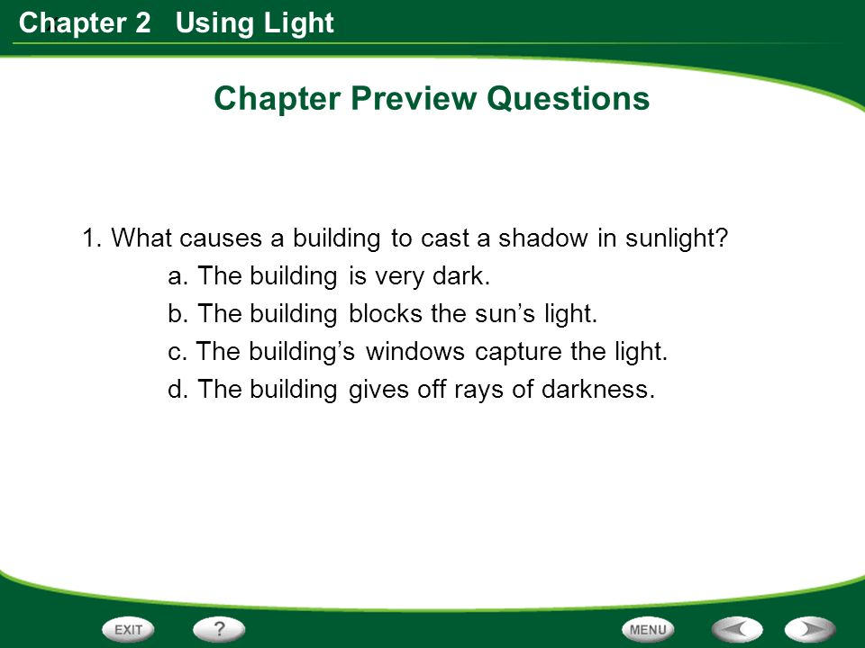 x Chapter 2 Using Light Chapter Preview Questions 1.