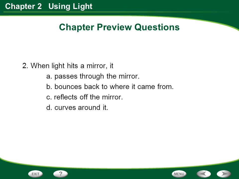 x Chapter 2 Using Light Chapter Preview Questions 2.
