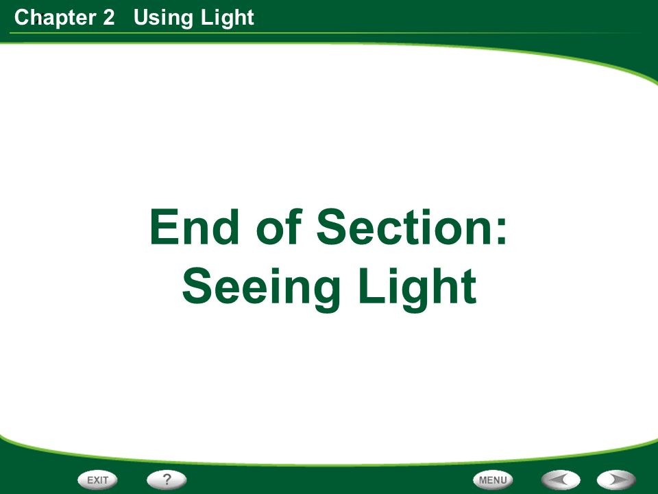 x Chapter 2 Using Light End of Section: Seeing Light