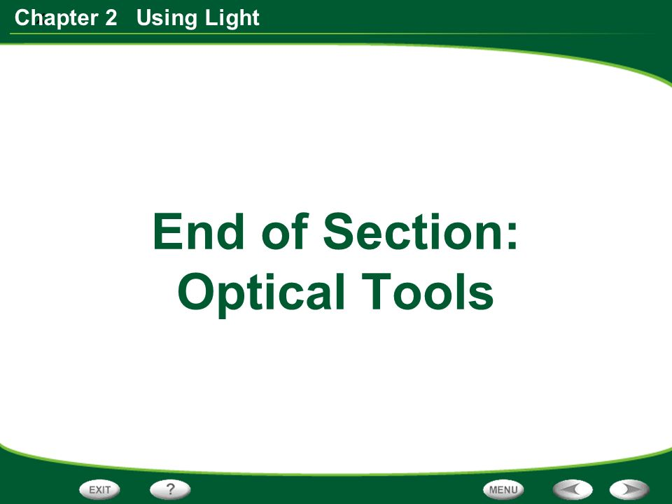 x Chapter 2 Using Light End of Section: Optical Tools