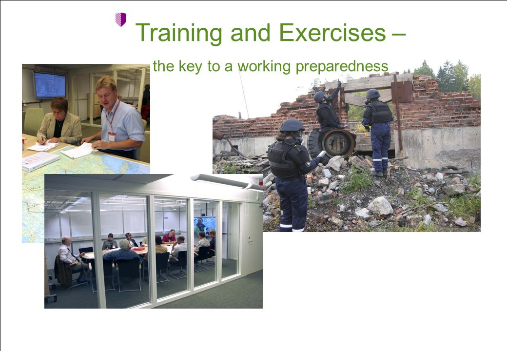 Training and Exercises – the key to a working preparedness
