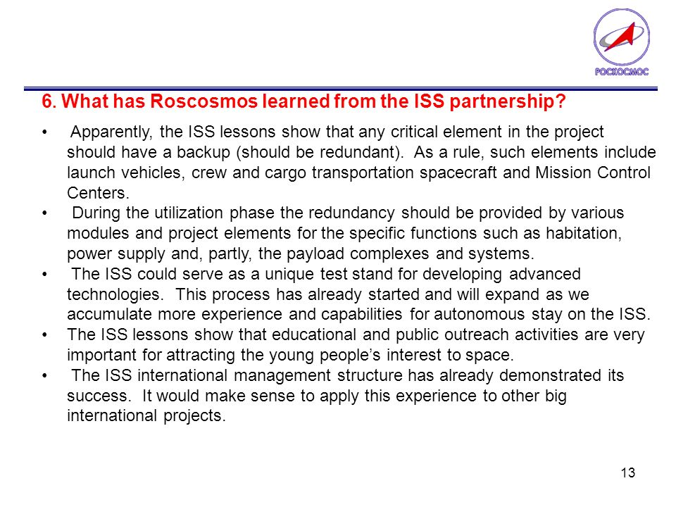 13 6. What has Roscosmos learned from the ISS partnership.