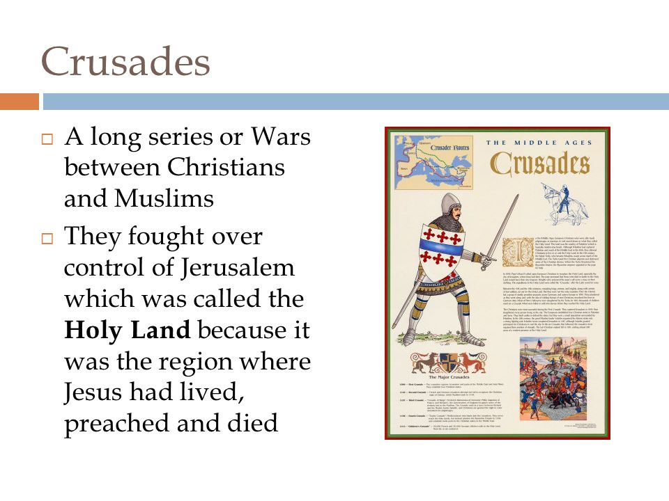 THE CRUSADES 1096-1291 A Quest for the Holy Land