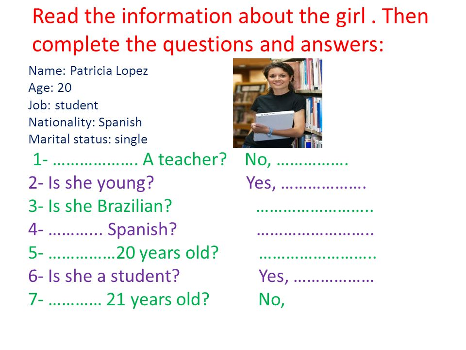 Read the information about the girl.