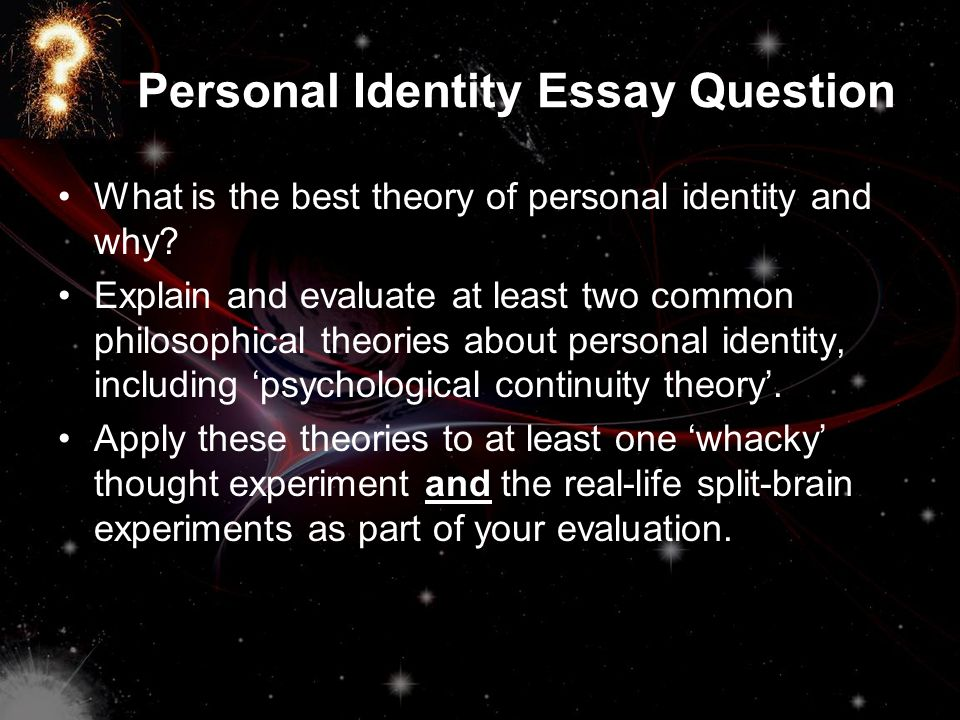 introduction to personal identity lecture dan turton office  3 personal identity essay