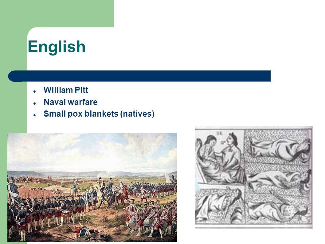 English William Pitt Naval warfare Small pox blankets (natives)