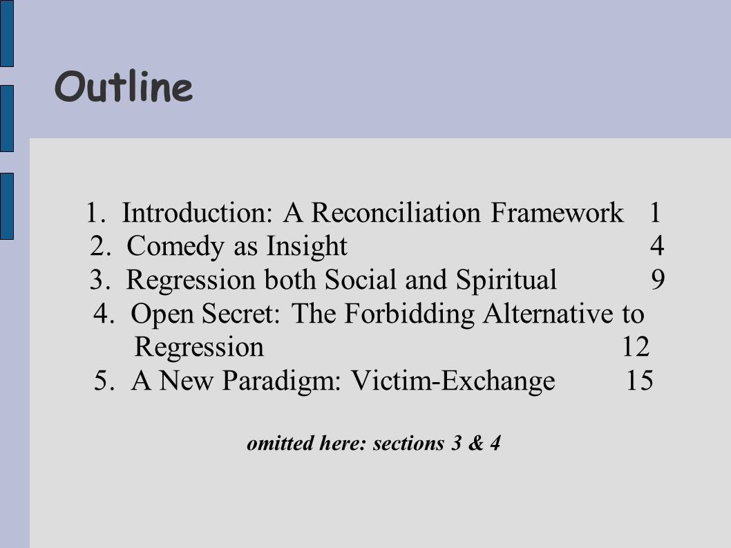 Outline 1. Introduction: A Reconciliation Framework 1 2.