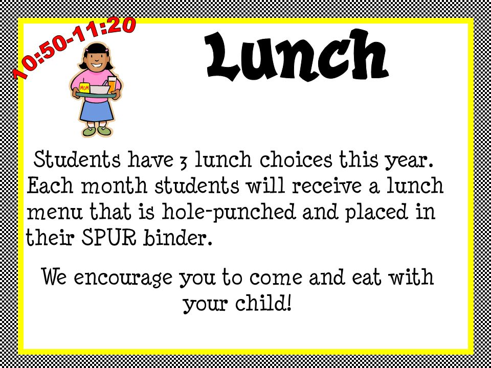Students have 3 lunch choices this year.