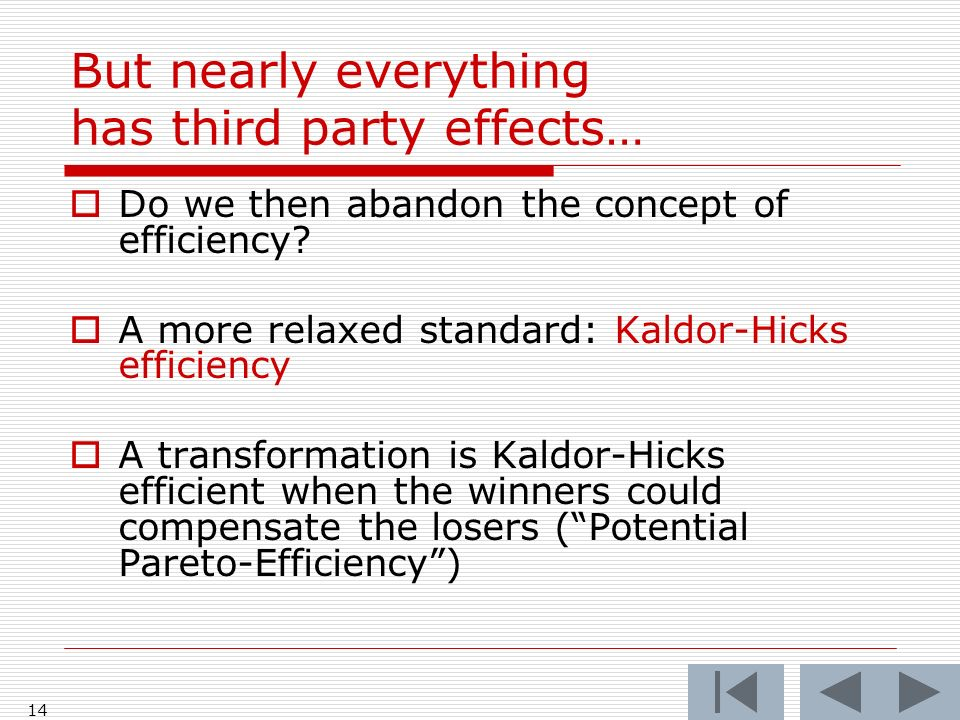 14  Do we then abandon the concept of efficiency.