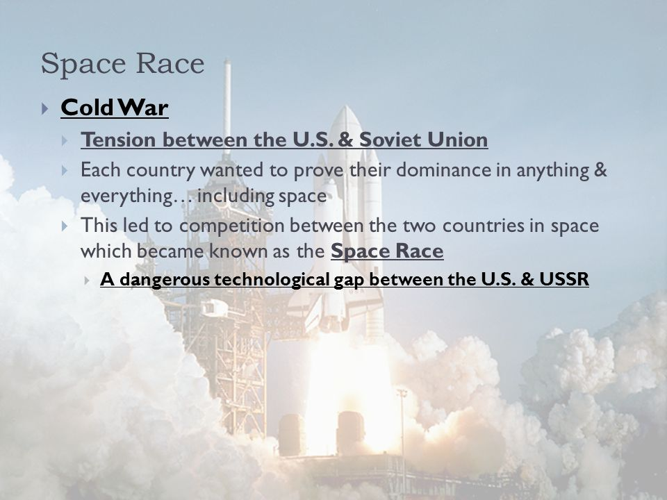 Space Race  Cold War  Tension between the U.S.