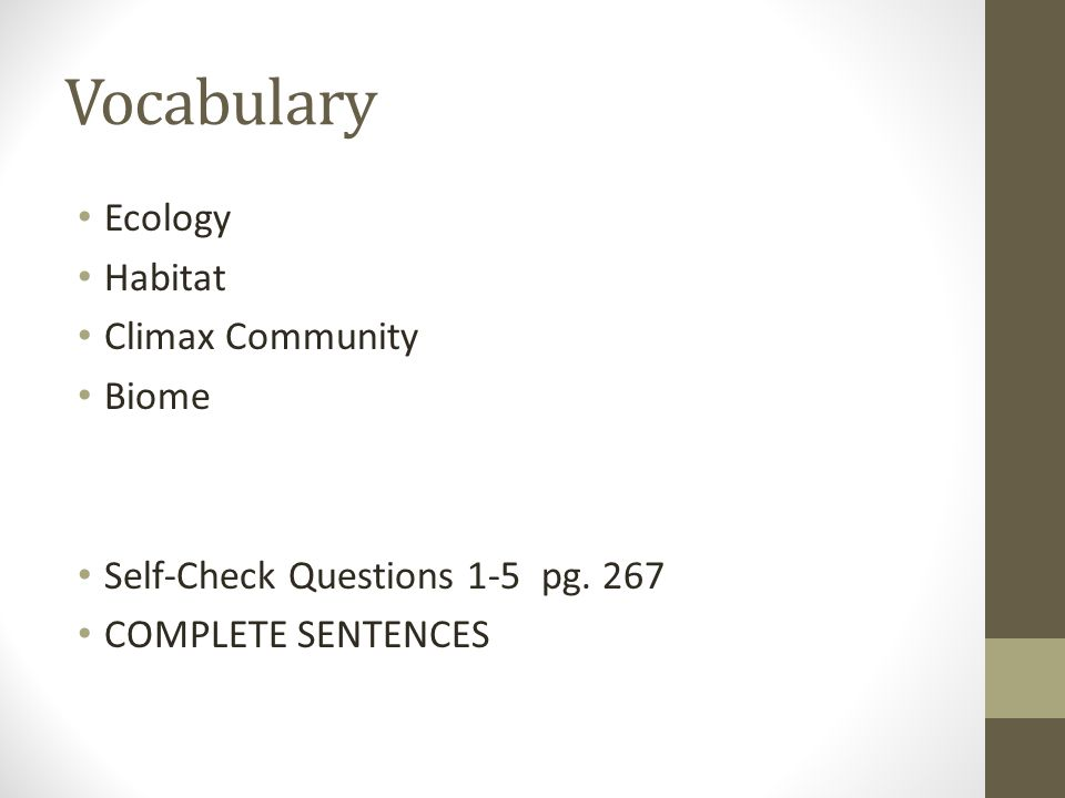 Vocabulary Ecology Habitat Climax Community Biome Self-Check Questions 1-5 pg.