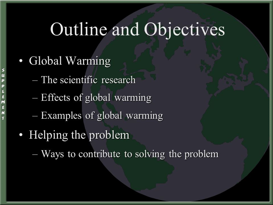 outline global warming research paper Body of paper introduction to global warming  would act as a positive feedback loop to global climate warming  glacier research at portland state university.