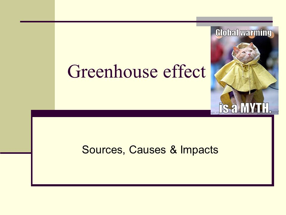 Greenhouse effect Sources, Causes & Impacts