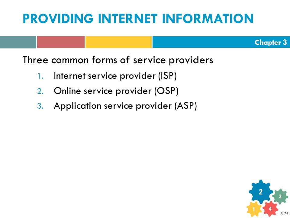 Chapter 3 PROVIDING INTERNET INFORMATION Three common forms of service providers 1.