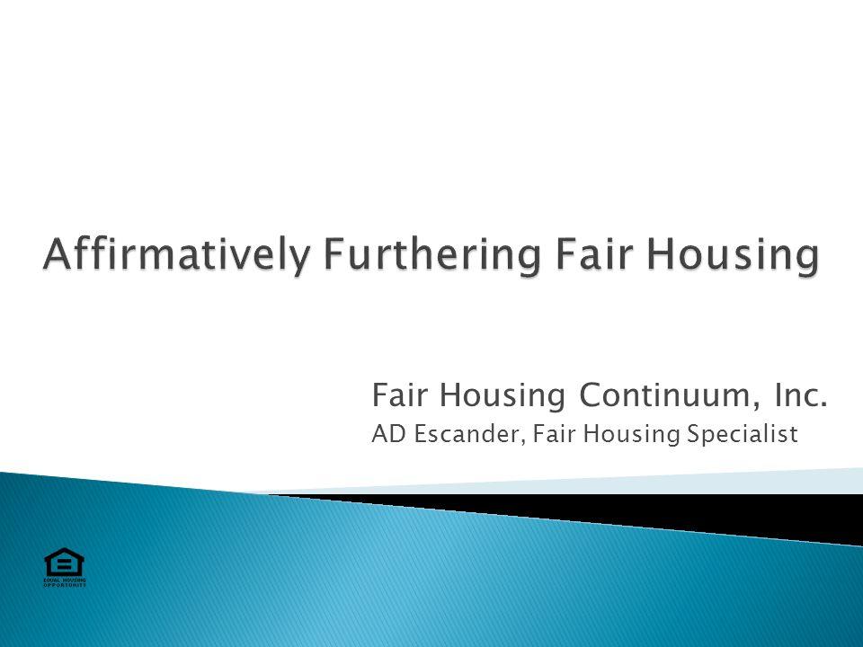 1 Fair Housing Continuum Inc AD Escander Specialist