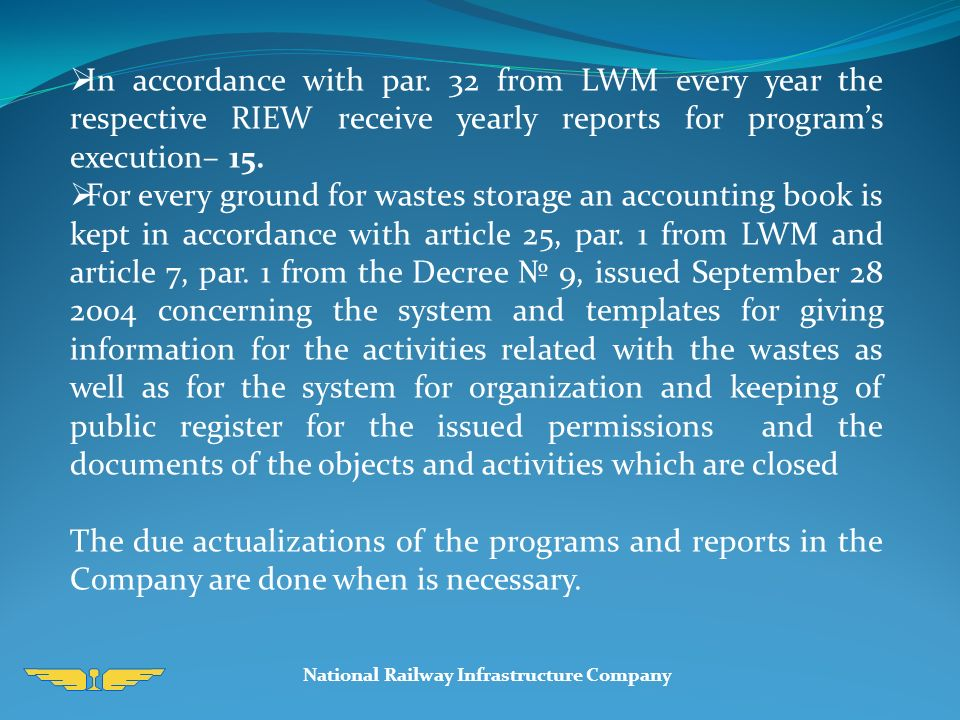 National Railway Infrastructure Company  In accordance with par.