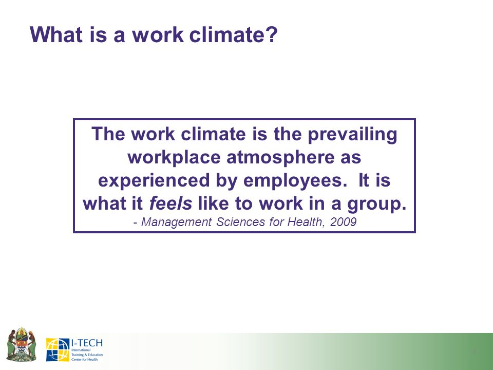 What is a work climate.