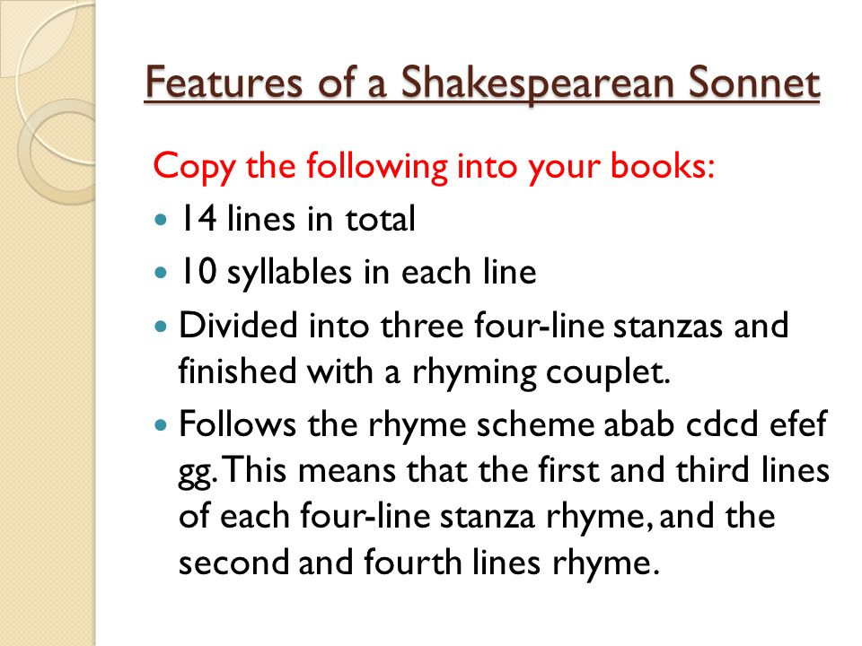 features of a sonnet In this lesson, we will analyze shakespeare's sonnet 18, where he compares his love to a summer's day shakespeare's use of imagery and figurative.