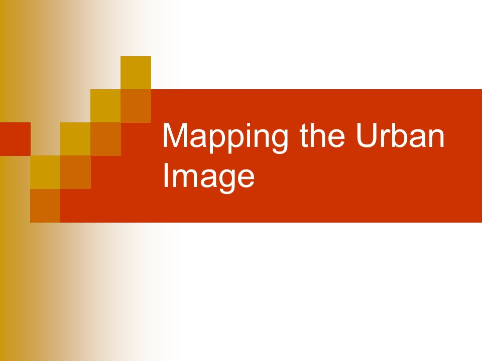 Mapping the Urban Image