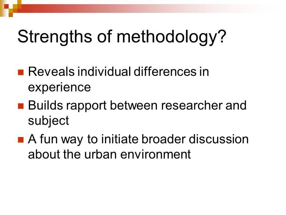 Strengths of methodology.