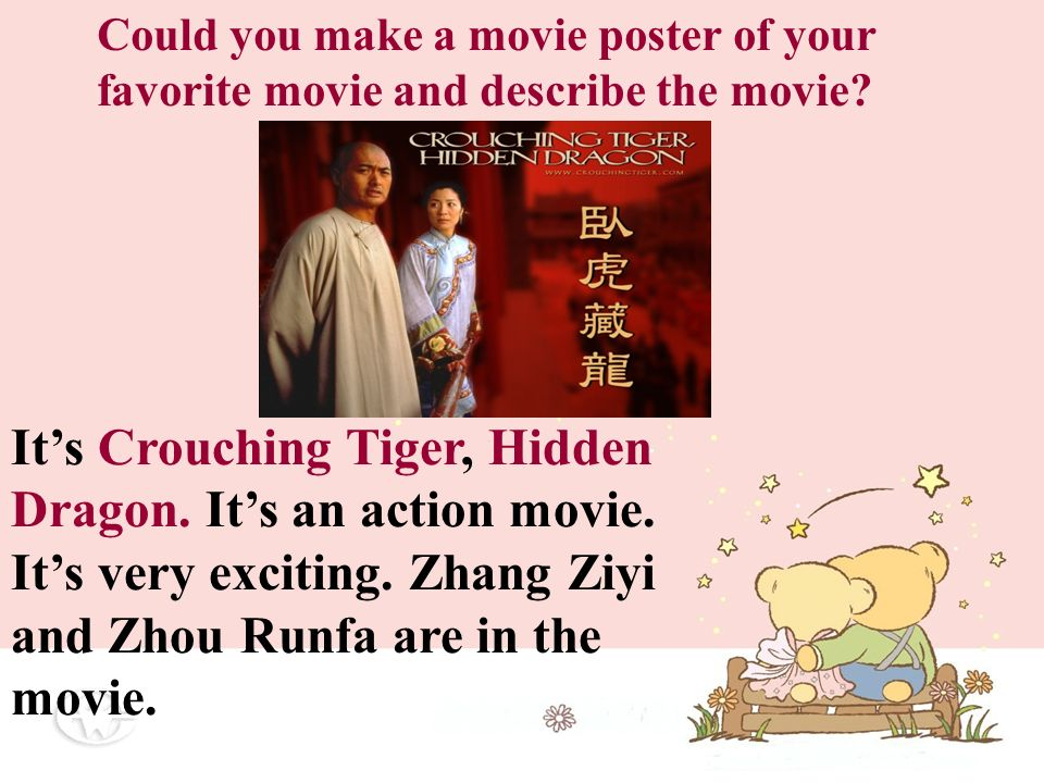 Look at the movie posters and answer the following questions: What ...