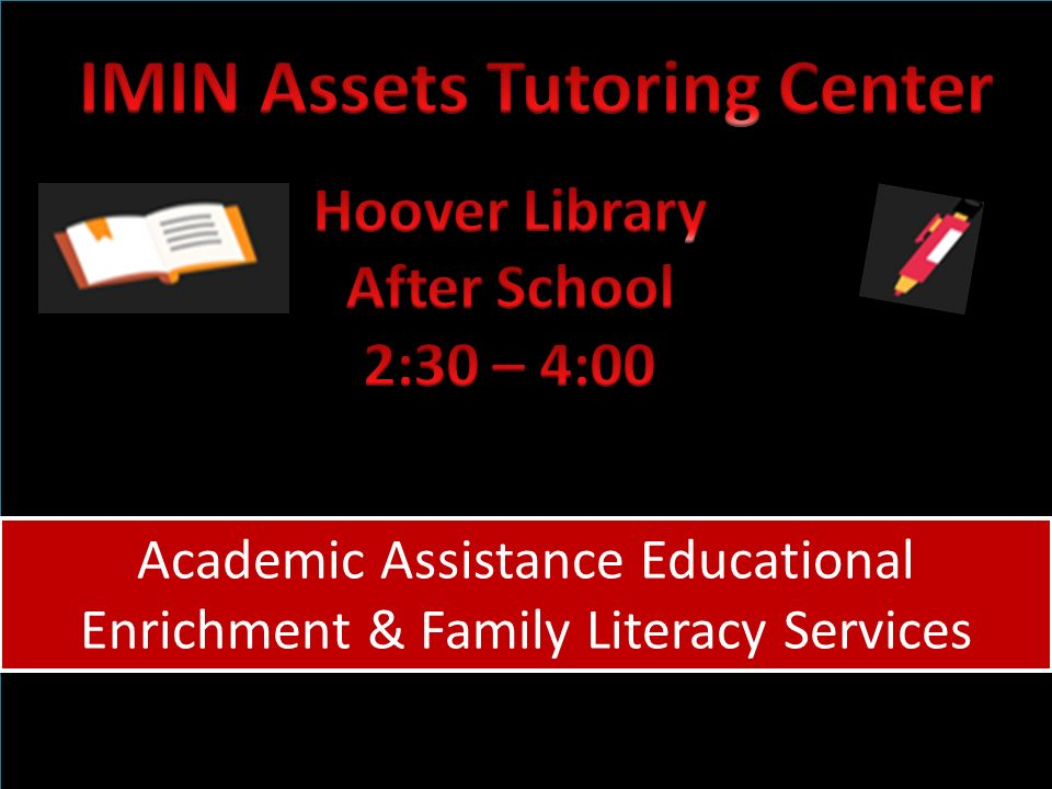 Academic Assistance Educational Enrichment & Family Literacy Services