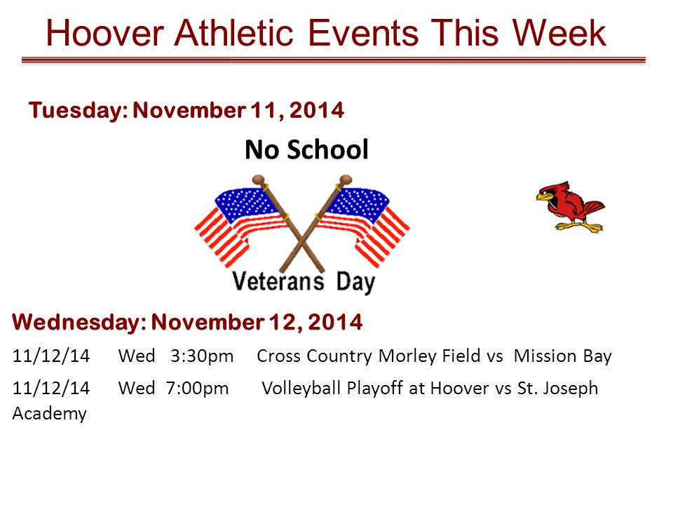 Hoover Athletic Events This Week 11/12/14 Wed 7:00pm Volleyball Playoff at Hoover vs St.