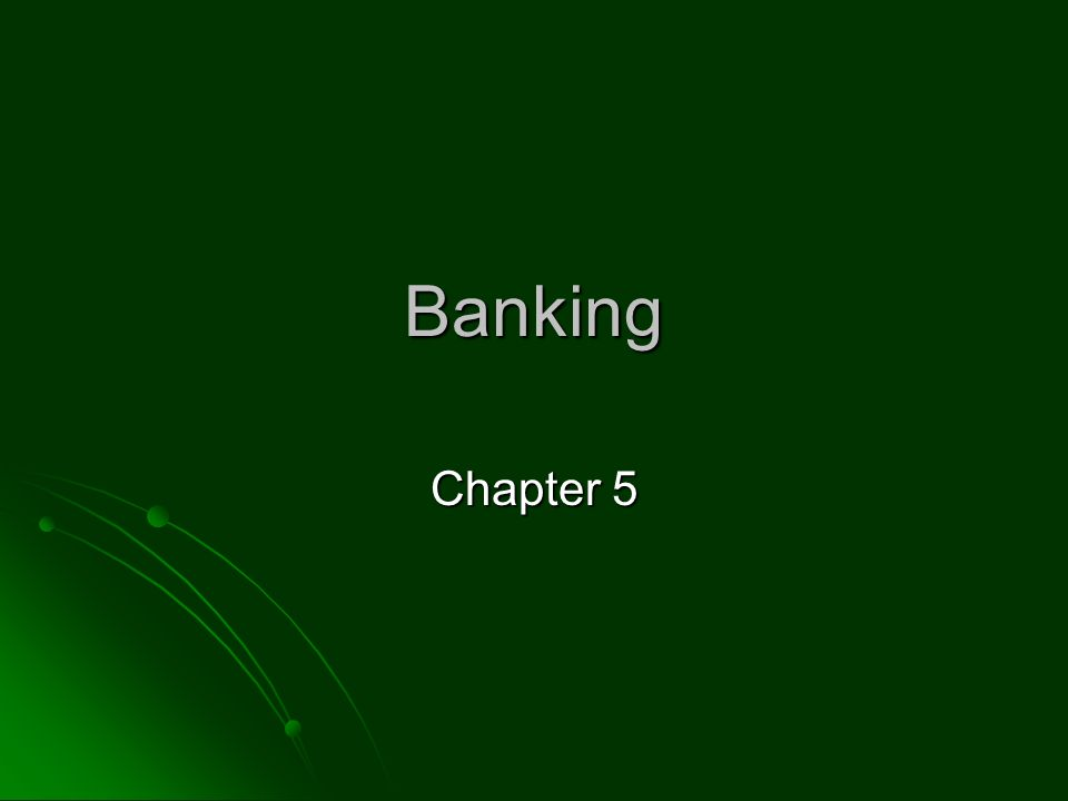 Banking Chapter 5
