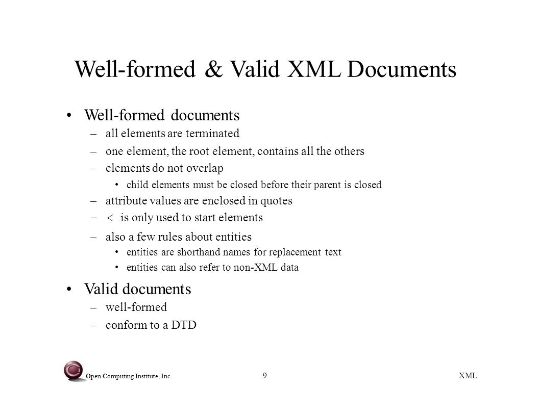 Xml open computing institute inc 1 extensible markup language xml 9 xml baditri Images